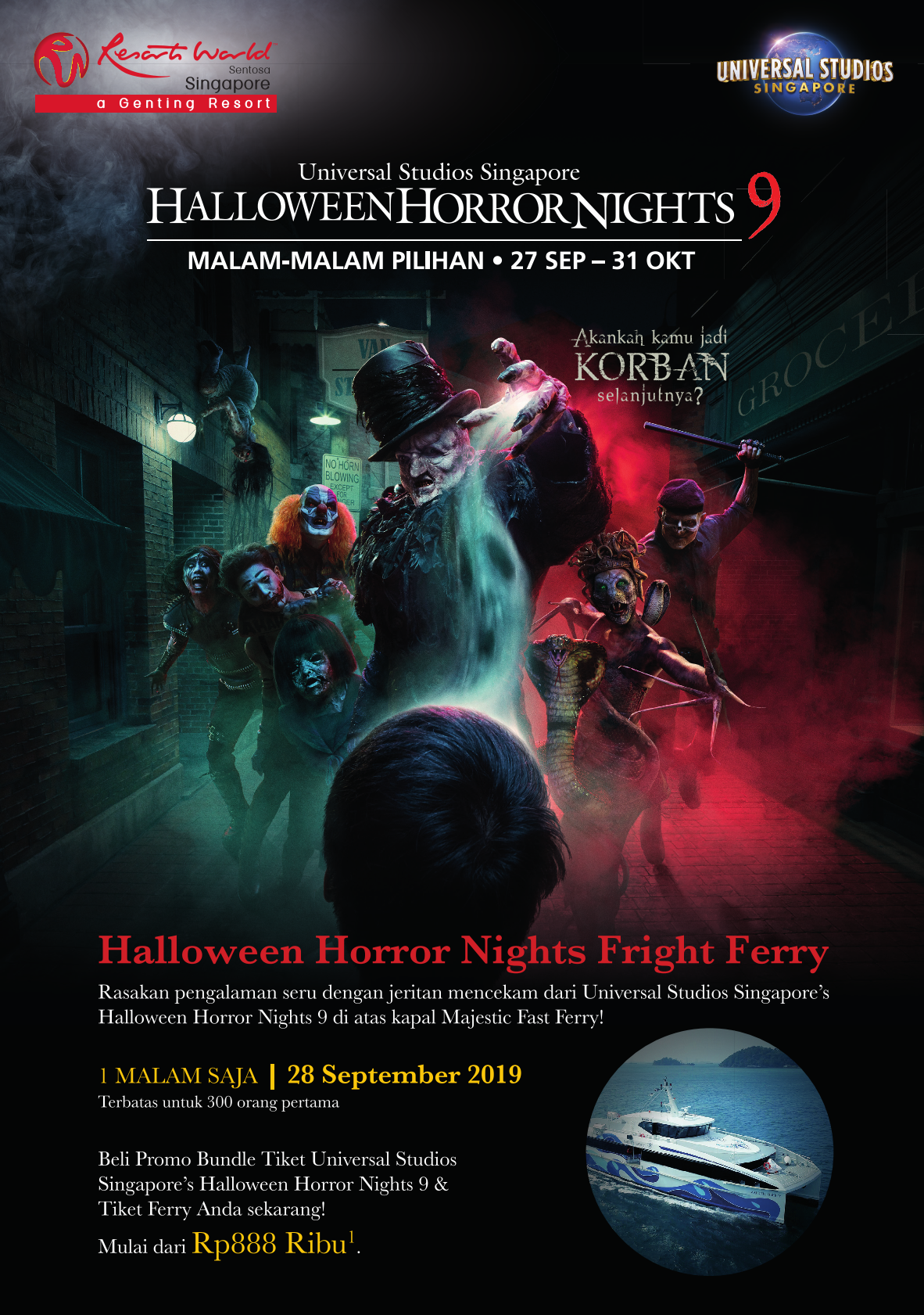 Universal Studios Singapore Halloween Horror Nights 2019.Majestic Fast Ferry